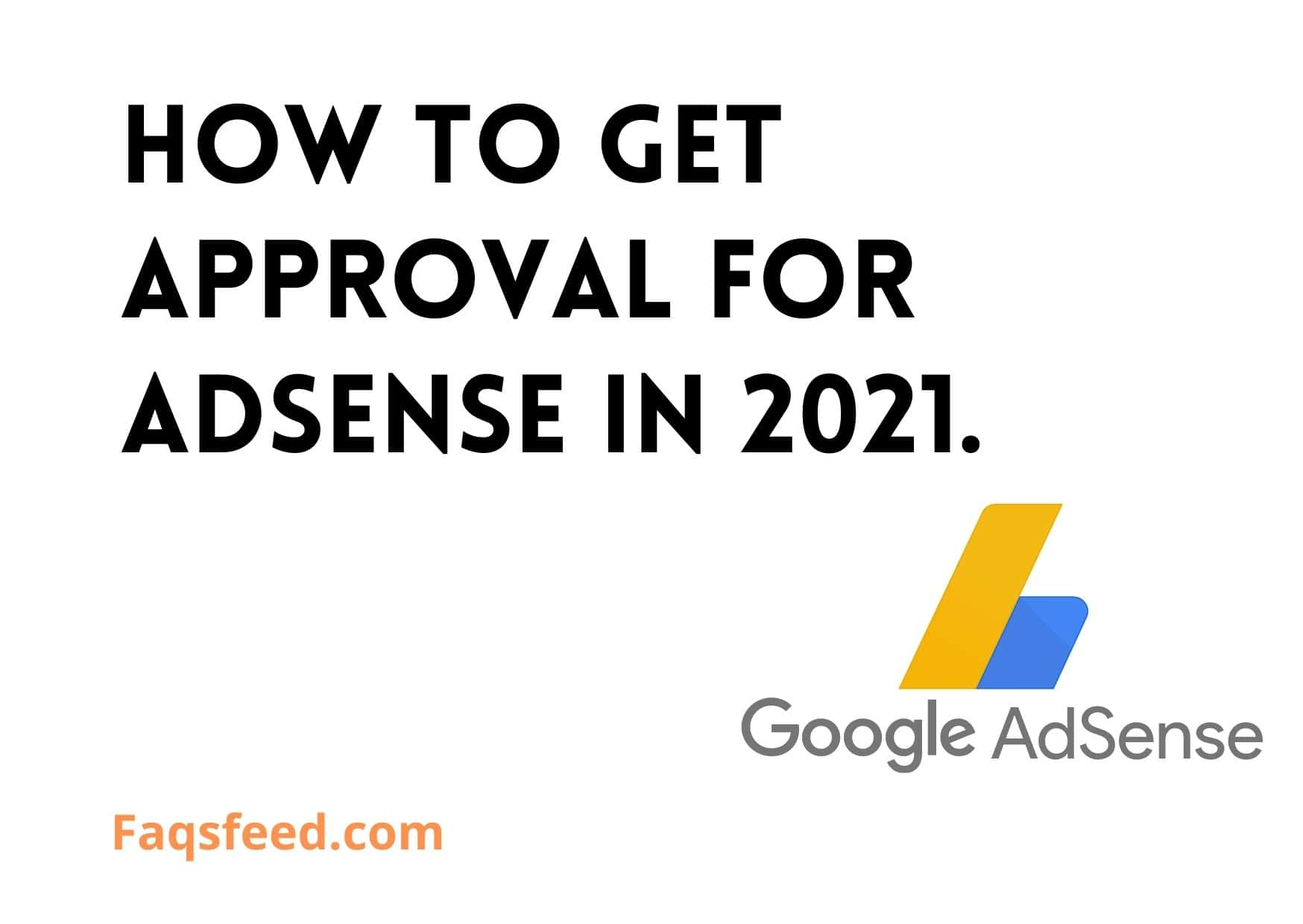How to get approval for Adsense in 2021