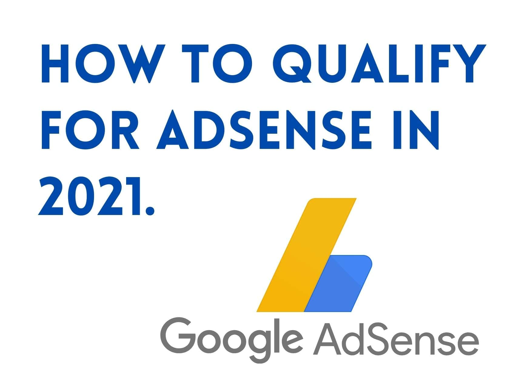 How to qualify for Adsense in 2021