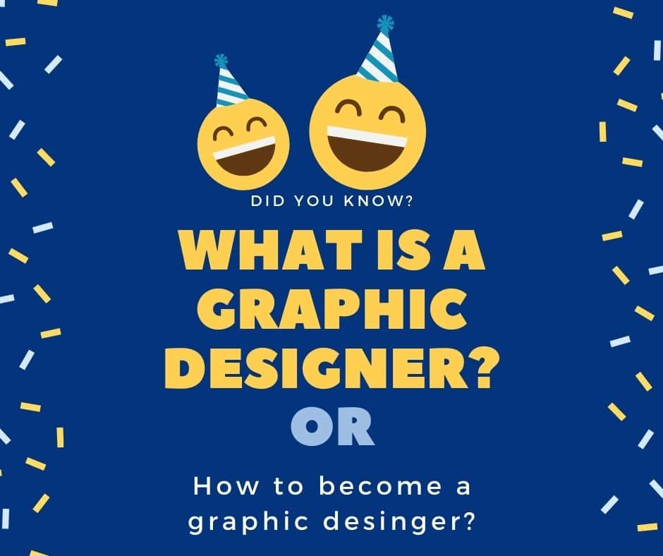 What graphic designer and how to become a graphic designer